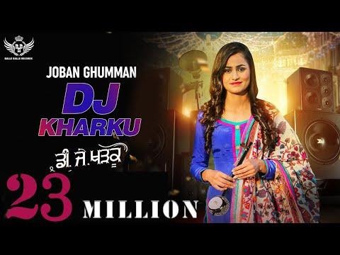 Xxx Mp4 New Punjabi Song 2019 DJ KHARKU Joban Ghumman Latest Punjabi Song 2019 Punjabi DJ Song 2019 3gp Sex