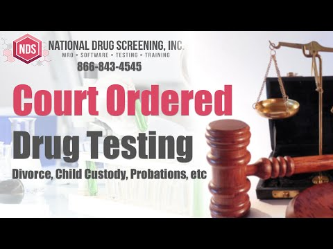 Court Ordered Drug Testing | For Divorce, Child Custody, Probation and More