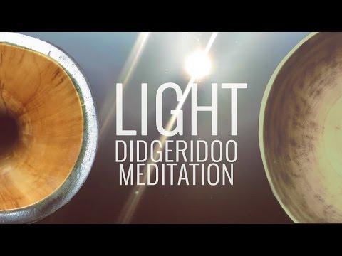 DIDGERIDOO Meditation of Light 32 min