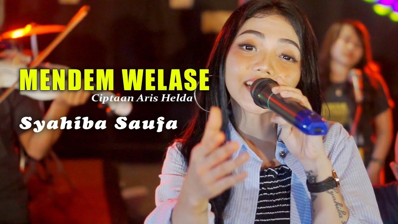 Mendem Welase - Syahiba Saufa