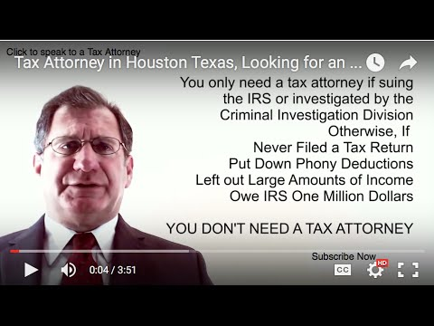Tax Attorney in Houston Texas, Looking for an IRS Houston Tax Attorney?