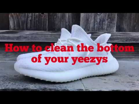 How to clean the bottom of your yeezys