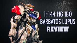 1/144 HG Gundam Barbatos Lupus (MSG: IRON BLOODED ORPHANS) | REVIEW