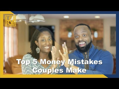 Top 5 Money Mistakes Couples Make