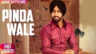 Pinda Wale   Ammy Virk   Harish Verma   Jass Bajwa   Thug Life   Latest Punjabi Song 2017