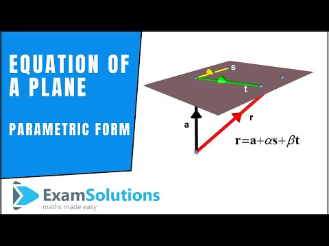 Vectors - Equation of a Plane - Parametric Form : ExamSolutions Maths Revision