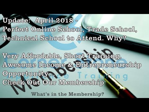 Perfect Online School | Trade School or Technical School What Our Members Learn in...