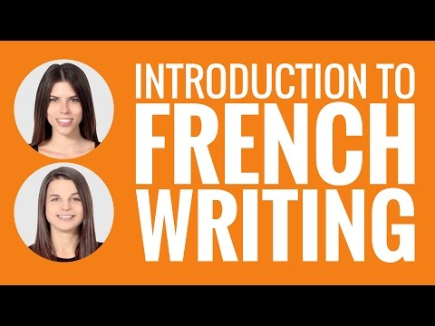 Introduction to French - Introduction to French Writing