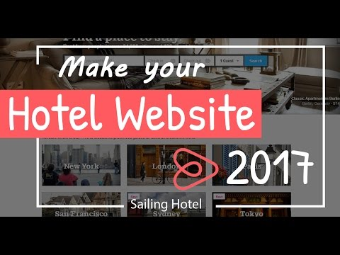 How To Create A Hotel Website With Sailing Hotel WordPress Theme 2017