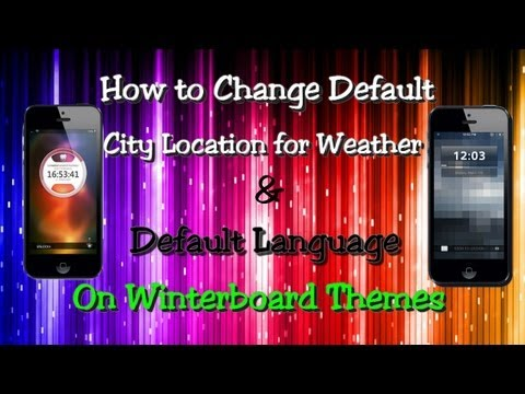 How to Change Default City Location for Weather Widgets on Winterboard Themes