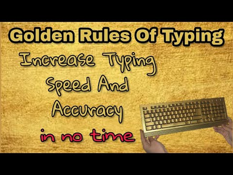 Increase Typing Speed And Accuracy | Right Typing Techniques And Rules