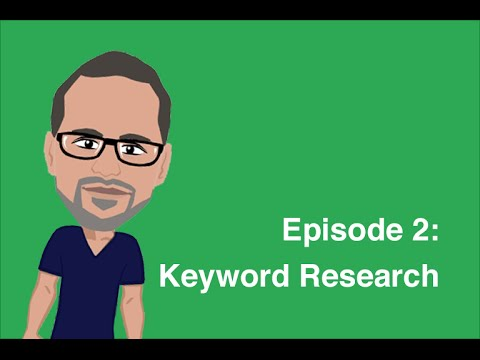 Episode 2: Keyword Research - SEO For Beginners