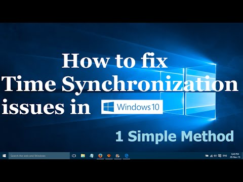 How to fix time synchronization problems in windows 10 - One easy method
