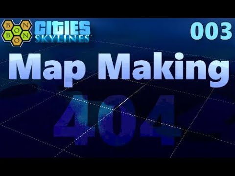 Cities Skylines - Map Making with BonBonB - 03 - In The Dark