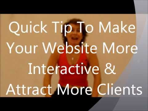 One Minute *Fitness Marketing* Tip: How To Make Your Website More Interactive & Attract More Clients