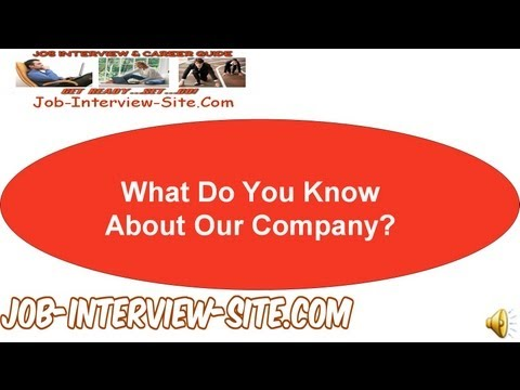 What Do You Know About Our Company? Interview Question and Answer
