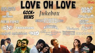 Love Oh Love - Jukebox | A R Rahman, Yuvan Shankar Raja, Anirudh & Others