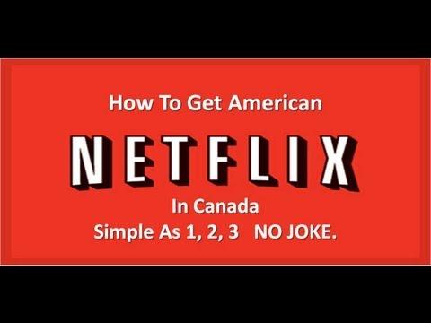 Get American Netflix.com & Hulu.com In Canada - Simple 1, 2, 3 - No Joke!