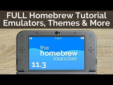 FULL Homebrew Guide for Nintendo 3DS 11.3 - Emulators, Custom Themes and More
