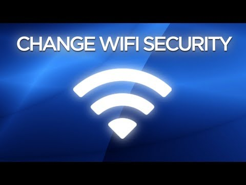 How to Change your Internet Security to WEP / WPA / WPA2 [HD}