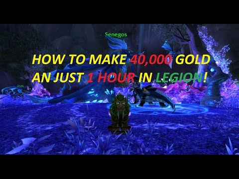 Wow Legion Gold Guide 40k an hour