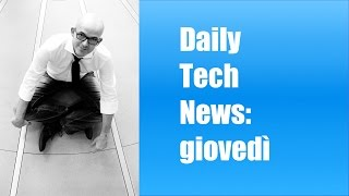 Daily Tech News 28 aprile 2016