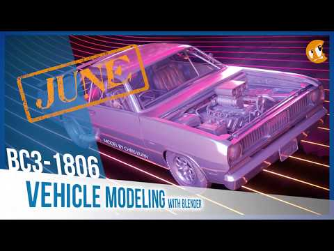 June 2018 Class Announcement - Vehicle Modeling with Blender