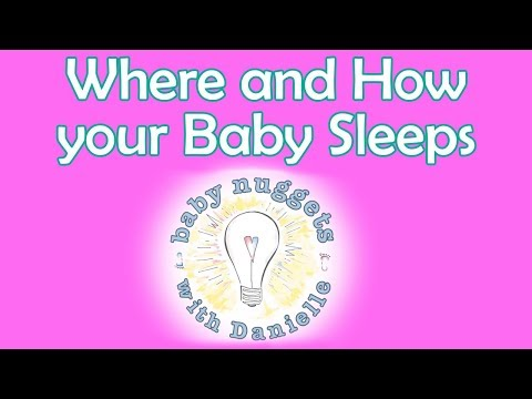 WHERE AND HOW YOUR NEWBORN SHOULD SLEEP | Baby Nuggets with Danielle (Episode 3)