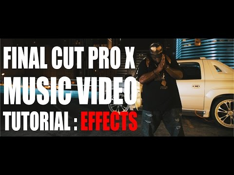 Final Cut Pro X - Music Video Effects Tutorial