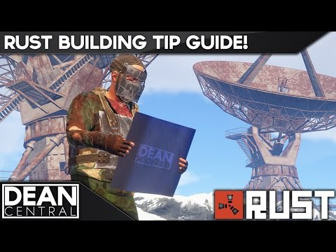 Rust Building Tip Guide! [Basics for Noobs]