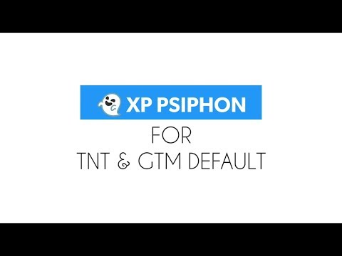 XP Psiphon (Android app exclusive) for TNT and GTM freenet tutorial ©2017