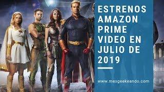 Estrenos Amazon Prime Video Julio 2019