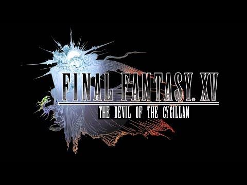 The Devil Of The Cygillan - FFXV