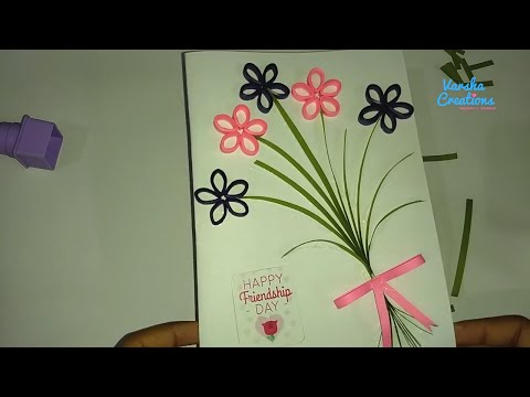 How to Make Handmade Greetings for Friends - Friendship Day Greeting Card Designs