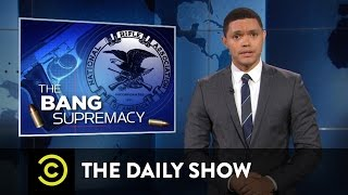 The NRA Endorses Donald Trump: The Daily Show