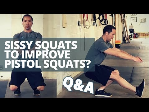 Will the SISSY SQUAT help with the Pistol Squat?