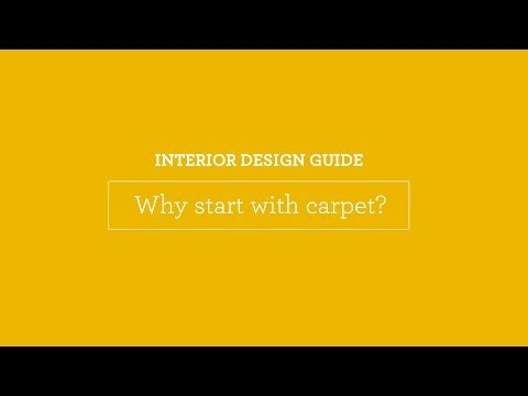 Interior Design Guide: Why start with carpet?