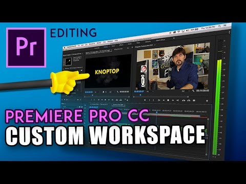 BEST Adobe Premiere CC Editing Workspace Layout! by Knoptop