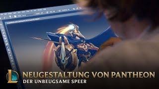 Neugestaltung von Pantheon, dem unbeugsamen Speer – Hinter den Kulissen | League of Legends