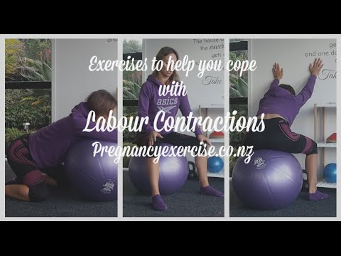 EXERCISES TO HELP YOU COPE BETTER WITH LABOUR CONTRACTIONS