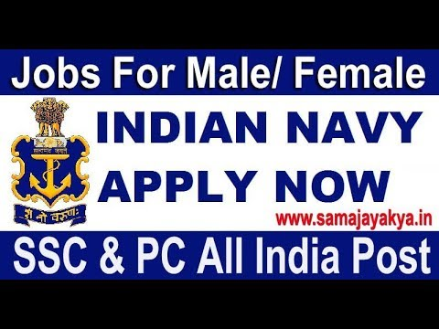 Join Indian Navy Apply Online SSC & PC Female & Male All India Posts Latest Govt Job