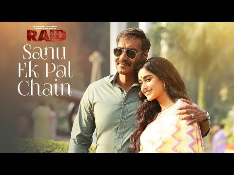 Xxx Mp4 Sanu Ek Pal Chain Video Raid Ajay Devgn Ileana D Cruz Tanishk B Rahat Fateh Ali Khan Manoj M 3gp Sex