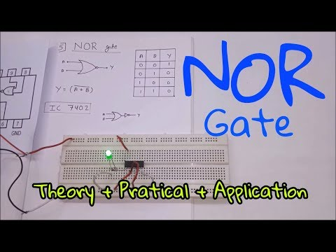 Logic Gates :- NOR Gate [ Theory + Practical + Application ] (In Hindi)