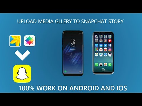 [TUTO] How to upload media gallery to snapchat without any app for iOS and Android