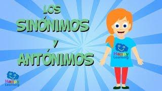 LOS SINÓNIMOS Y LOS ANTÓNIMOS | Vídeos Educativos para Niños