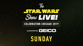 Star Wars Celebration Chicago 2019 Live Stream - Day 3 | The Star Wars Show LIVE!