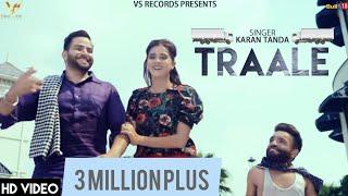 Traale - Official Music Video | Karan Tanda | Jaymeet  | Vs Records