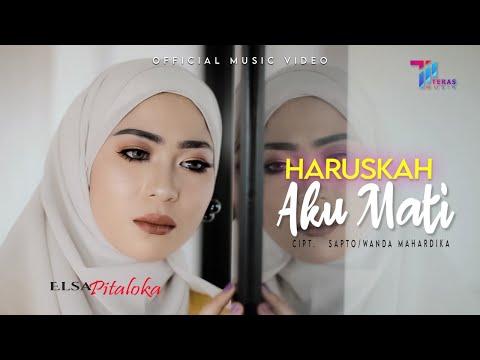 Download Lagu Elsa Pitaloka Haruskah Aku Mati Mp3