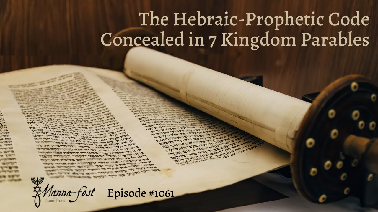 The Hebraic-Prophetic Code Concealed in 7 Kingdome Parables   Episode #1061   Perry Stone