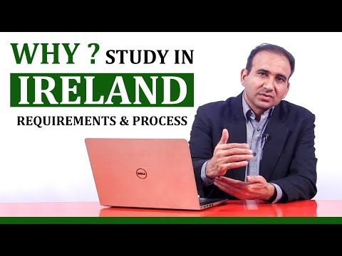Study in Ireland - Visa Process and Requirements 2018
